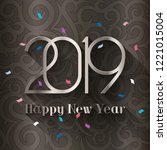 2019 happy new year. design... | Shutterstock .eps vector #1221015004