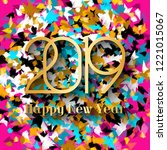 2019 happy new year. gold... | Shutterstock .eps vector #1221015067