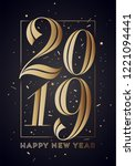 2019. happy new year. greeting... | Shutterstock .eps vector #1221094441