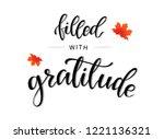 thanksgiving hand lettering... | Shutterstock .eps vector #1221136321