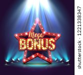 mega bonus banner illuminated... | Shutterstock .eps vector #1221338347