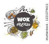 wok menu. chinese food concept... | Shutterstock .eps vector #1221374611