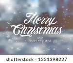 merry christmas and happy new... | Shutterstock .eps vector #1221398227