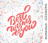 best wishes to you. greeting... | Shutterstock .eps vector #1221462541
