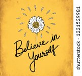 Believe In Yourself Typography...