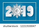 2019 happy new year or merry... | Shutterstock .eps vector #1221533047
