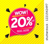 wow sale 20  off  speech bubble ... | Shutterstock .eps vector #1221542497