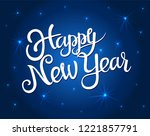 happy new year greeting card... | Shutterstock .eps vector #1221857791