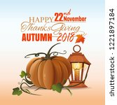 happy thanksgiving day design.... | Shutterstock .eps vector #1221897184