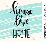 house love home hand drawn... | Shutterstock .eps vector #1221946627