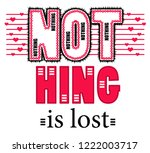 nothing is lost. girl tshirt... | Shutterstock . vector #1222003717