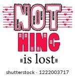 nothing is lost. girl tshirt... | Shutterstock . vector #1222003717