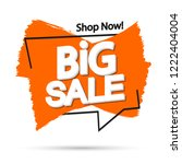 big sale  speech bubble banner... | Shutterstock .eps vector #1222404004