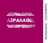 asparagus premium quality... | Shutterstock .eps vector #1222508491