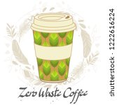 reusable coffee cup. vector...   Shutterstock .eps vector #1222616224