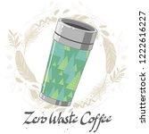 reusable coffee cup. vector...   Shutterstock .eps vector #1222616227