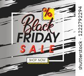black friday sale banner... | Shutterstock .eps vector #1222792294