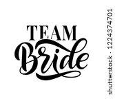 bride team word calligraphy fun ... | Shutterstock .eps vector #1224374701