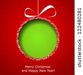 abstract green christmas ball... | Shutterstock . vector #122480281