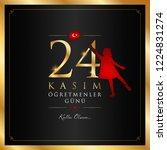 24 kasim ogretmenler gunu...   Shutterstock .eps vector #1224831274