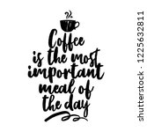 coffee is the most important... | Shutterstock .eps vector #1225632811