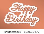 'happy birthday' handmade...   Shutterstock .eps vector #122632477