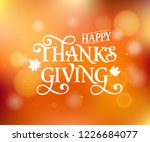 happy thanksgiving beautiful... | Shutterstock .eps vector #1226684077