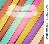 vector colorful wooden vintage... | Shutterstock .eps vector #122689699