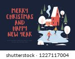 card merry christmas and happy... | Shutterstock .eps vector #1227117004