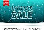 final winter sale concept... | Shutterstock .eps vector #1227168691