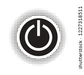black and white turn off icon... | Shutterstock .eps vector #1227318511