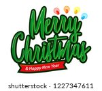 christmas and happy new year...   Shutterstock .eps vector #1227347611