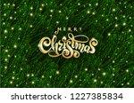 golden text merry christmas.... | Shutterstock .eps vector #1227385834