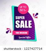 super sale banner. vector... | Shutterstock .eps vector #1227427714