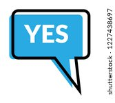 yes sign label.yes speech... | Shutterstock .eps vector #1227438697