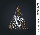 feliz ano nuevo  handwritten... | Shutterstock .eps vector #1227439477