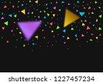 colorful triangles confetti... | Shutterstock .eps vector #1227457234