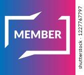 member sign label. member... | Shutterstock .eps vector #1227767797