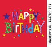 decorative happy birthday text... | Shutterstock .eps vector #1227844591