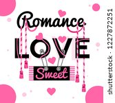 spring sound  a romantic slogan ... | Shutterstock .eps vector #1227872251
