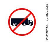 no truck sign  prohibit sign... | Shutterstock .eps vector #1228228681