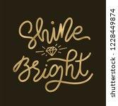 shine bright like a diamond.... | Shutterstock .eps vector #1228449874
