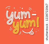 Yum-yum! Yummy hand written word. Label sticker, banner, badge design. Vector lettering