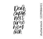 dear cupid next time hit us... | Shutterstock .eps vector #1229086411