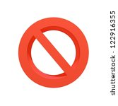 a 3d no entry symbol isolated... | Shutterstock . vector #122916355