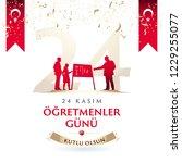 november 24th turkish teachers...   Shutterstock .eps vector #1229255077
