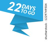 22 days to go label sign button.... | Shutterstock .eps vector #1229749504