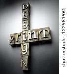 Print design concept, 3d vintage letterpress text - stock photo