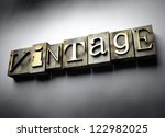 Vintage concept, 3d retro letterpress text - stock photo