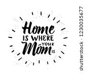 home is where your mom is.... | Shutterstock .eps vector #1230035677
